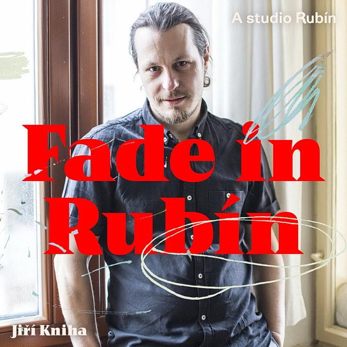 Herec Jiří Kniha (Fade in Rubín)