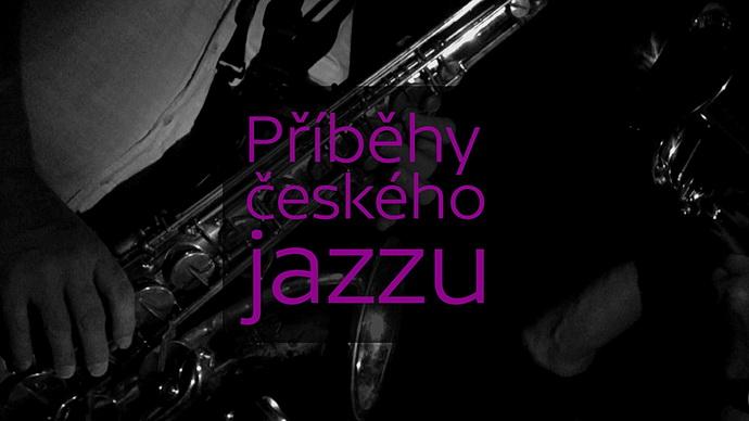 Příběhy českého jazzu