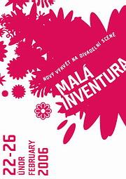 Malá inventura 2006 - festival nového divadla