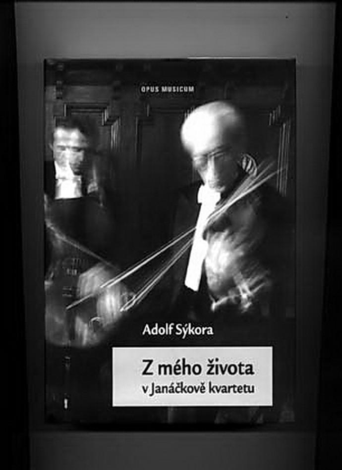 Adolf Sýkora: Z mého života s Janáčkovým kvartetem