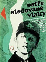 Plakát k filmu Ostře sledované vlaky J. Menzla vytvořil Zále