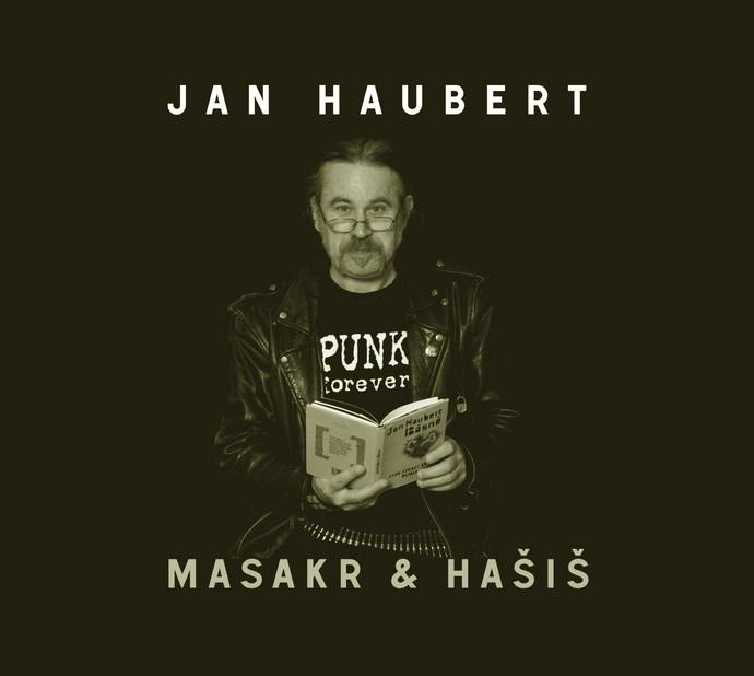 Haubertův Masakr & Hašiš