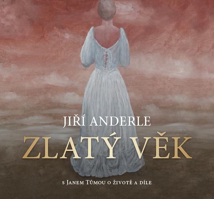 Jiří Anderle – Zlatý věk
