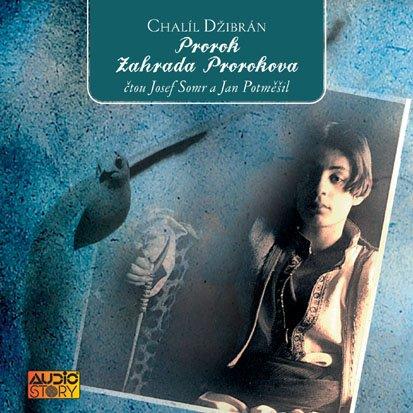 Chalíl Džibrán: Prorok, Zahrada Prorokova
