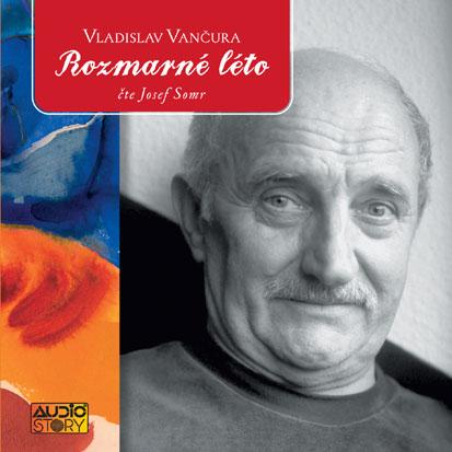 Vladislav Vančura: Rozmarné léto