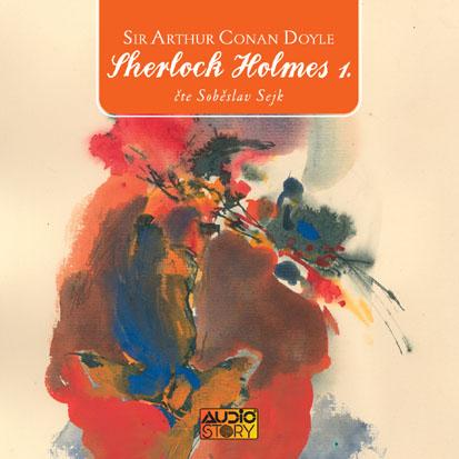 Sir Arthur Conan Doyle: Sherlock Holmes 1