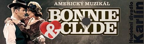 Bonnie & Clyde  (Hudebn� divadlo Karl�n)