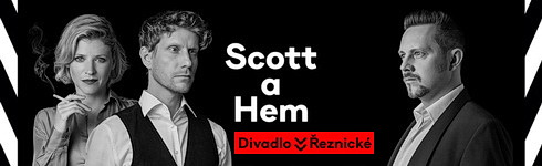 Scott a Hem (Divadlo v Řeznické)
