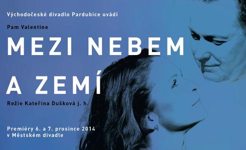 Mezi nebem a zem�  (V�chodo�esk� divadlo Pardubice)