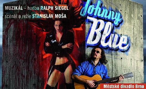 Johnny Blue  (M�stsk� divadlo Brno)
