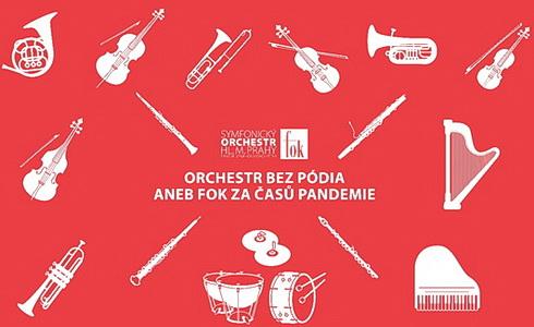 Orchestr bez pódia aneb FOK za časů pandemie